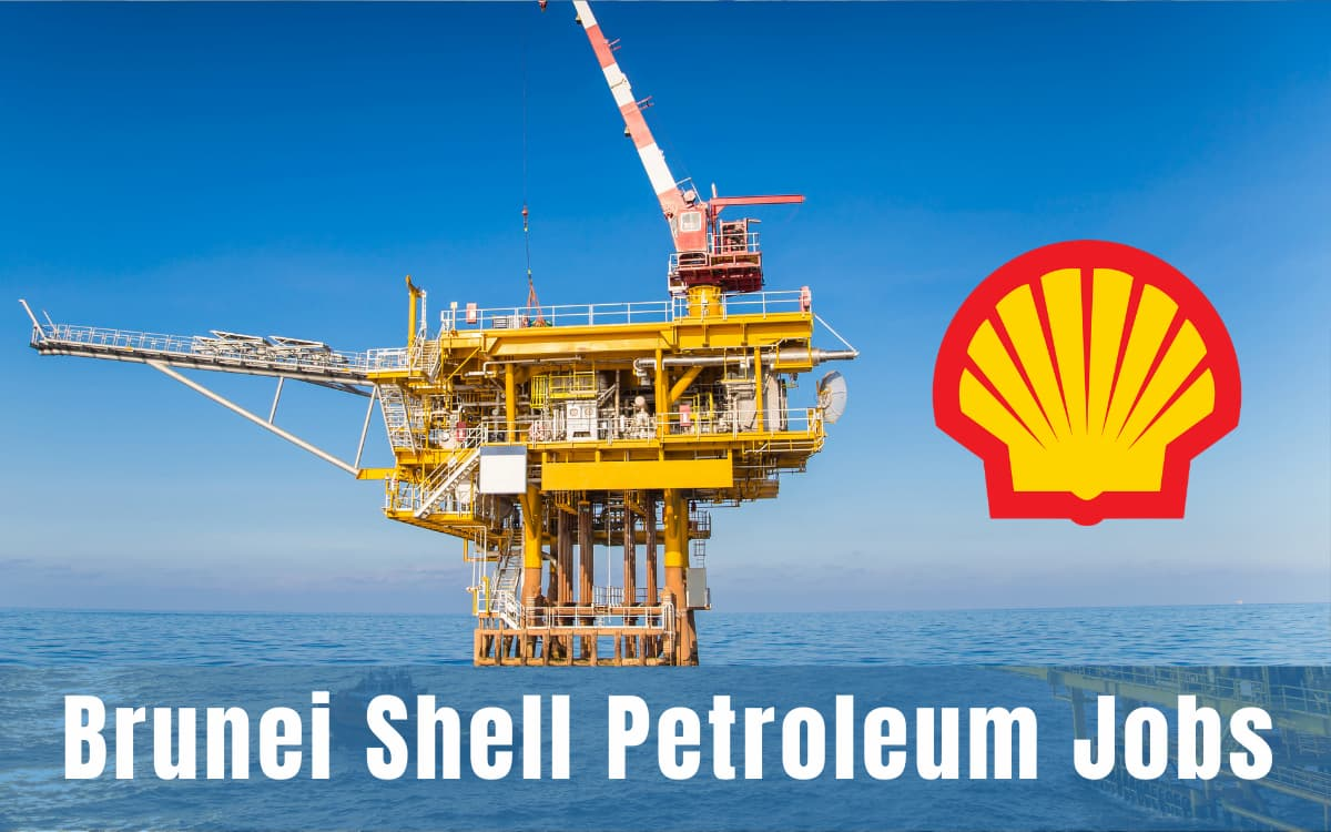 Brunei Shell Petroleum Job Vacancies
