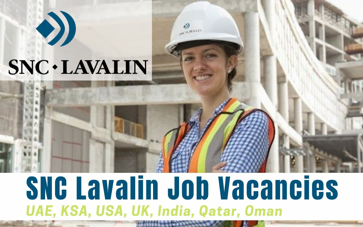 SNC Lavalin Job Vacancies