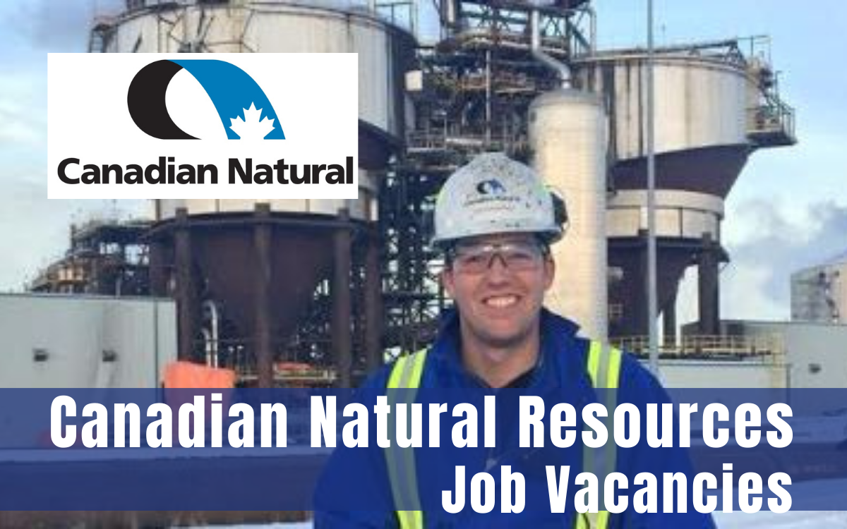 Canadian Natural Resources Job Vacancies