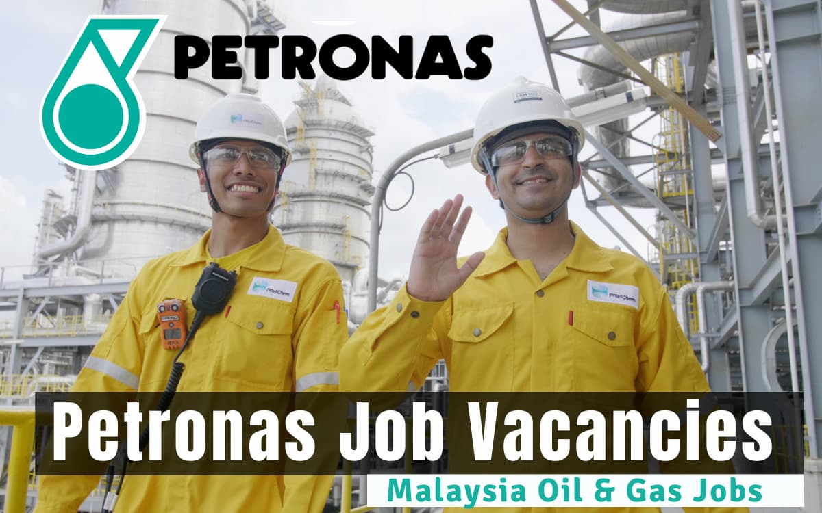 Petronas Job Vacancies