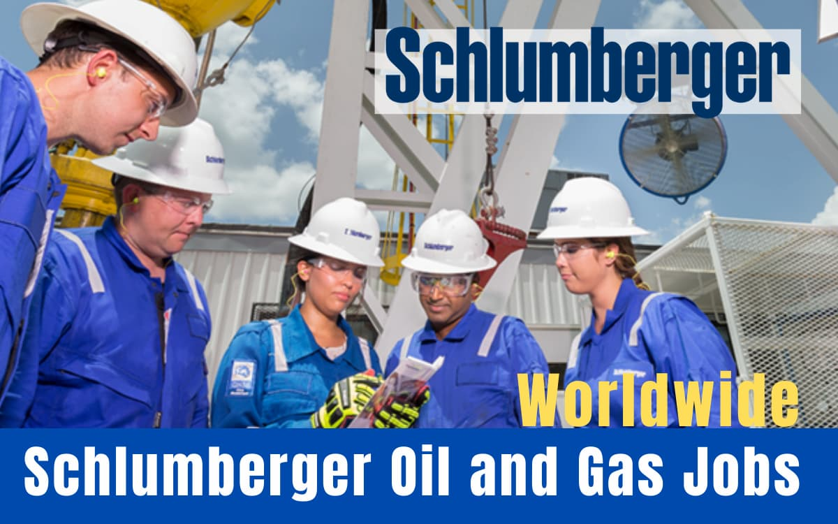 Schlumberger Oil and Gas Jobs