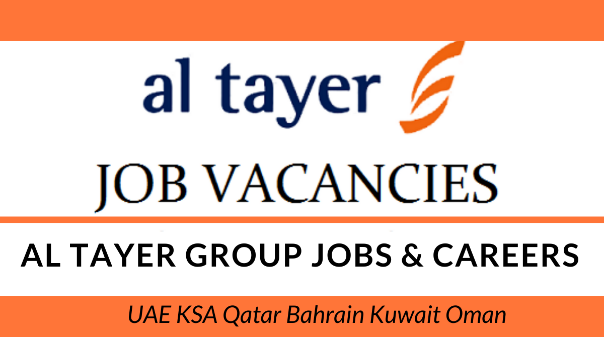 Al Tayer Careers. The motor company opens the latest job vacancies for both the freshers and experienced candidates. The Al Tayer motors